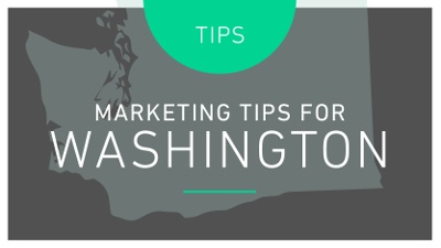 TIPS: MARKETING TIPS FOR WASHINGTON