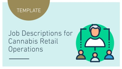 TEMPLATE: CANNABIS JOB DESCRIPTIONS