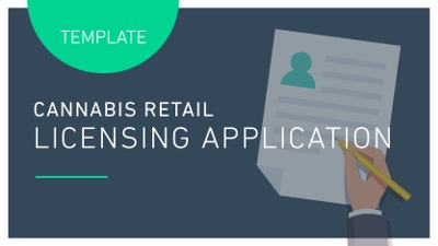 TEMPLATE: CANNABIS RETAIL LICENSING APPLICATION